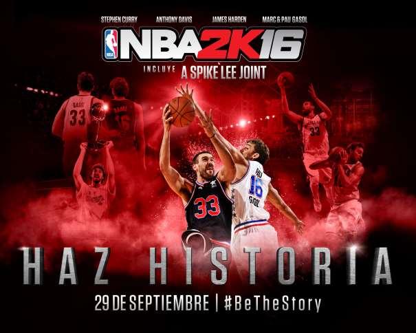 """En este enlace podemos ver la Portada del NBA2K16, cómo No, con Pau y Marc Gasol, y su lema: """"Haz Historia"""" (""""Be The Story"""")"""