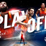 7 Equipos en los Playoffs ACB 2018, 2 Descendidos, 1 Ascendido y Playoffs LEB